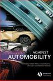 Against Automobility, , 1405152702