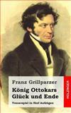 König Ottokars Glück und Ende, Franz Grillparzer, 1482522705