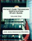 Patient Care Technician Certification Study Guide, Jane, Jane John-Nwankwo ,MSN., 1500642703