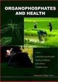 Organophosphates and Health, , 1860942709