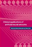 Clinical Applications of Artificial Neural Networks, , 0521662710