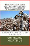 Twelve Years a Slave and Narrative of the Life of an American Slave (African Ame, Solomon Northup and Frederick Douglas, 1492172715