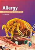 Allergy : An Illustrated Colour Text, Arshad, S. H., 0443062714