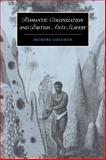 Romantic Colonization and British Anti-Slavery 9780521102711