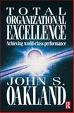Total Organizational Excellence 9780750652711