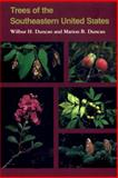 Trees of the Southeastern United States, Wilbur H. Duncan and Marion B. Duncan, 0820322717