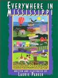 Everywhere in Mississippi, Laurie Parker, 0937552712