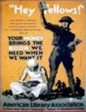 YOUR UNIFORM IS YOUR PASS - the AMERICAN LIBRARY ASSOCIATION, Vol. 1 : Soldier and Sailor Welfare Relief and the American Doughboy in World war I, Lugo, Sergio, 0982862717