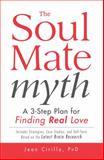 The Soul Mate Myth, Jean Cirillo, 144051271X