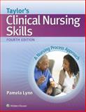Taylor's Clinical Nursing Skills 4th Edition