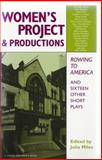 The Women's Project and Productions : The Best One-Act Plays, 1975-1999, , 1575252716