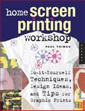 Home Screen Printing Workshop, Paul Thimou, 1592532713