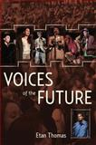 Voices of the Future, Etan Thomas, 1608462714