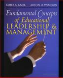 Fundamental Concepts of Educational Leadership and Management, Razik, Taher A. and Swanson, Austin D., 013233271X