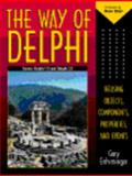 Way of Delphi : Reusing Objects Components Properties and Events, Entsminger, Gary, 0134552717