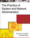 The Practice of System and Network Administration, Limoncelli, Thomas A. and Hogan, Christine, 0201702711