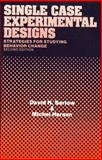 Single-Case Experimental Designs, Barlow, David H. and Hersen, Michel, 0205142710