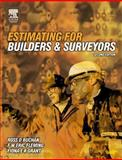 Estimating for Builders and Surveyors, Buchan, R. D. and Grant, Fiona E. K., 0750642718