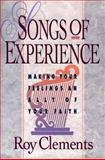 Songs of Experience, Roy Clements, 0801052718
