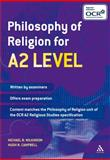 Philosophy of Religion for A2 Level, Wilkinson, Michael B. and Campbell, Hugh N., 0826422713