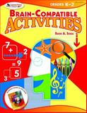 Brain-Compatible Activities, Grades K-2 9781412952712