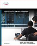 Cisco IOS XR Fundamentals, Nawaz, Syed Natif and Sagheer, Muhammad, 1587052717