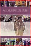 Making Hope Practical : School Reform for Social Justice, McInerney, Peter, 187668271X