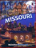 Missouri Student Edition, Grade 4, Macmillan/McGraw-Hill, 002151271X