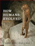 How Humans Evolved, Boyd, Robert and Grout, 0393932710