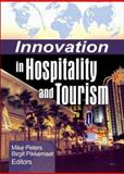 Innovation in Hospitality and Tourism, Mike Peters, 0789032716