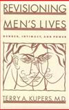 Revisioning Men's Lives, Terry A. Kupers, 0898622719