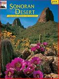 Sonoran Desert : The Story Behind the Scenery, Helms, Christopher L., 0916122719