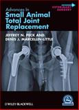 Advances in Small Animal Total Joint Replacement,, 1118462718