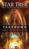 Star Trek: the Next Generation: Takedown, John Jackson Miller, 1476782717