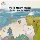 It's a Noisy Place!, Patricia L. Nederveld, 1562122711