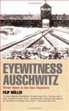 Eyewitness Auschwitz, Filip Muller, 1566632714