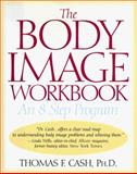 Body Image, Cash, Thomas F., 1567312713