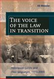 The Voice of the Law in Transition : Indonesian Jurists and Their Languages, 1915-2000, Massier, Ab, 9067182710