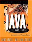 Java Software Solutions : Foundations of Program Design, Lewis, John, 0201612712