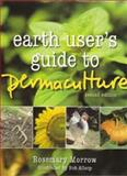 Earth User's Guide to Permaculture, Morrow, Rosemary, 0731812719
