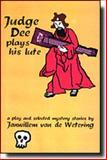 Judge Dee Plays His Lute, Janwillem Van de Wetering, 0966092716