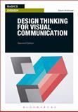 Design Thinking for Visual Communication, Ambrose, Gavin, 1472572718