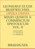 Leonhard Euleri Opera Omnia : Series Quarta A, Euler Committe Of The Swiss Academy Of Science Staff, 376435271X