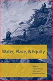 Water, Place, and Equity, , 0262232715
