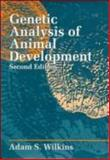 Genetic Analysis of Animal Development, Wilkins, Adam S., 0471502715