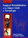 Surgical Rehabilitation of the Upper Limb in Tetraplegia 9780702022715