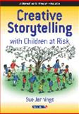 Creative Storytelling with Children at Risk, Jennings, Sue, 0863882714