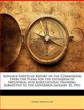 Advance Sheets of Report of the Commission upon the Plans for the Extension of Industrial and Agricultural Training, Charles Preston Cary, 1143952715