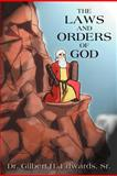 The Laws and Orders of God, Gilbert H. Edwards, 1477202714