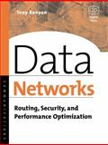 Data Networks : Routing, Security, and Performance Optimization, Kenyon, Tony, 1555582710
